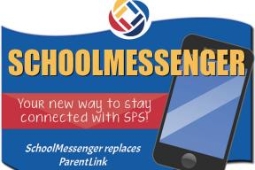 Stay connected with SPS.  School Messenger replaces ParentLink.