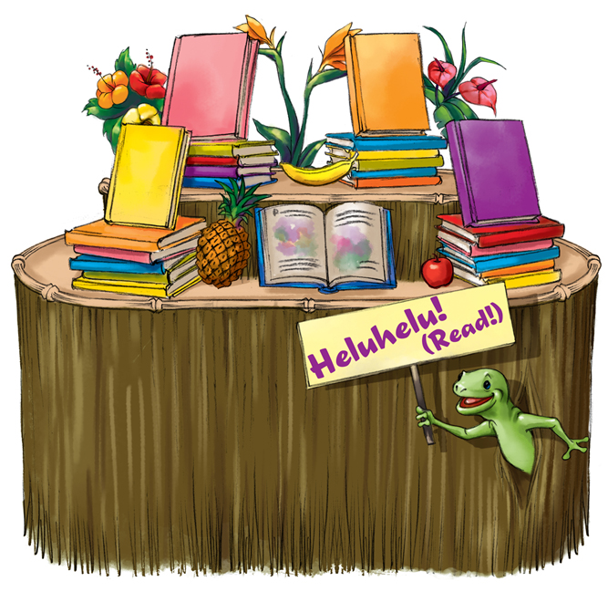 Books on Hawaiian themed table with lizard holding sign that says Heluhelu! which means read.